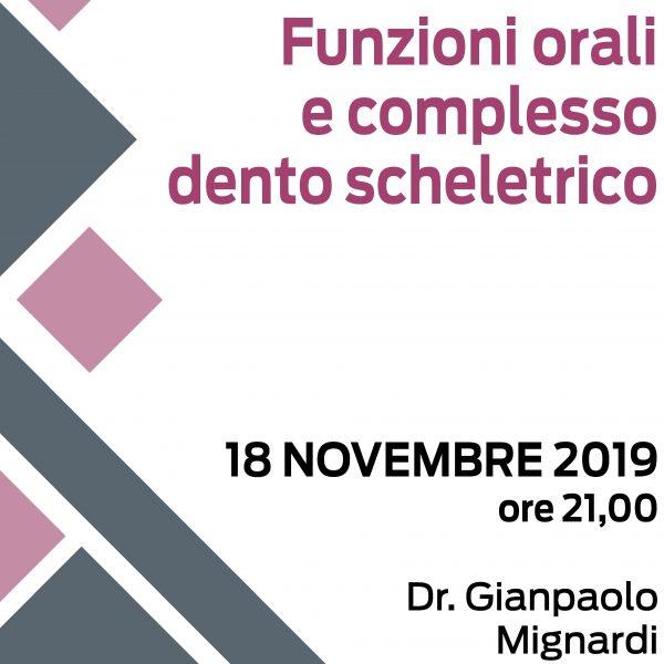 Evento ECM per Odontoiatri: Funzioni orali e complesso dento scheletrico – 18 novembre 2019